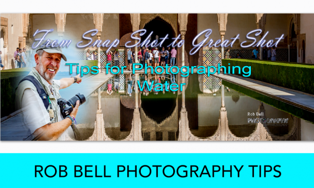 Photographing Water – Rob Bell Photography Tips